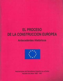 El proceso de la construcción europea