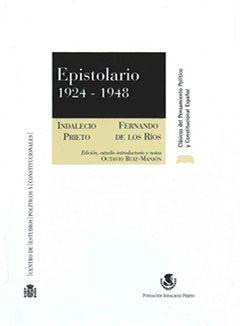 Epistolario 1924-1948. Indalecio Prieto
