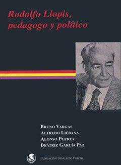 Rodolfo Llopis, pedagogo y político