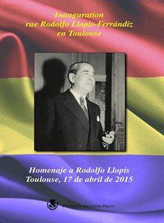 Inauguration rue Rodolfo Llopis Ferrándiz en Toulouse