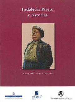 Indalecio Prieto y Asturias