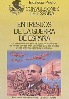 Entresijos de la guerra de España.