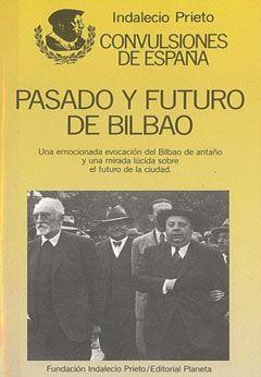 Pasado y futuro de Bilbao. Charlas en México