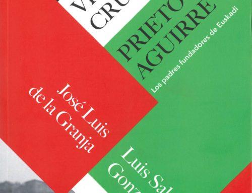 """Presentación del libro """"Vidas Cruzadas: Prieto y Aguirre, los padres fundadores de Euskadi"""""""