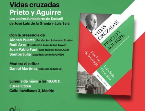 """Presentación en Madrid del libro """"Vidas cruzadas. Prieto y Aguirre"""""""