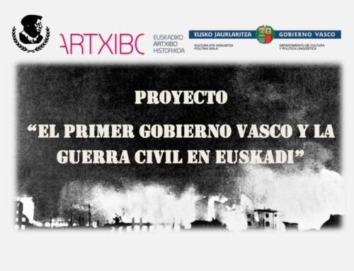 Proyecto «El primer Gobierno Vasco y la Guerra Civil en Euskadi»