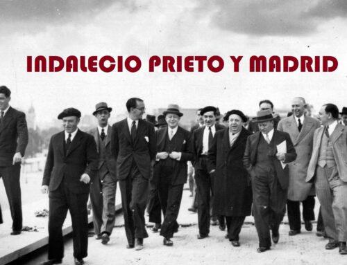 INDALECIO PRIETO Y MADRID